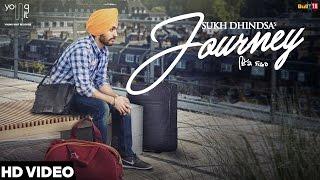 Journey Sukh Dhindsa  Mixsingh  Latest Punjabi Songs 2016  Young Unit Records