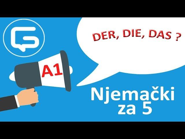 Njemački za 5: DER, DIE ili DAS? (epizoda 6)
