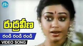 Rudraveena Randi Randi Randi Video Song Chiranjeevi  Shobhana  Illayaraja  K. Balachander