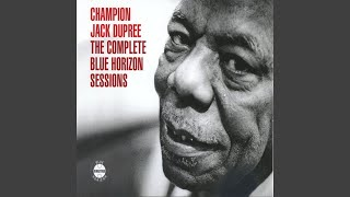 Watch Champion Jack Dupree Ill Try video