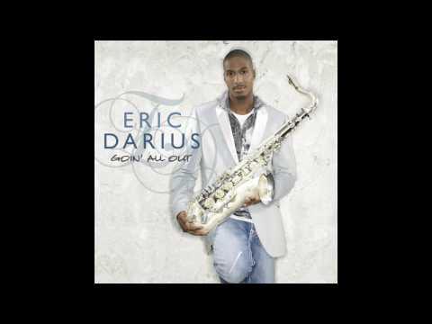 Eric Darius - Just Like That