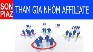 #6 Hướng dẫn tham gia vào nhóm Affiliate cùng nhau kiếm tiền và trở thành chiến binh Affiliate
