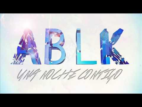ABLK - Una noche contigo