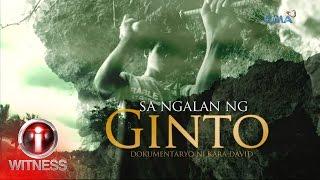 Video I-Witness: 'Sa Ngalan ng Ginto,' dokumentaryo ni Kara David (full episode) download MP3, 3GP, MP4, WEBM, AVI, FLV Desember 2017