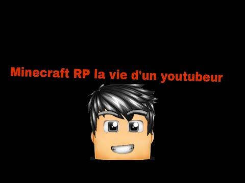 #RP Minecraft :La vie d'un Youtubeur