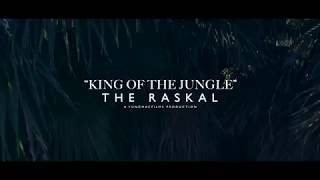The Raskal - King Of The Jungle [Official Music Video]