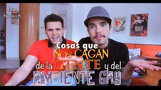 Cosas que NOS CAGAN de la gente y del Ambiente Gay ft. Pablo Vlogs