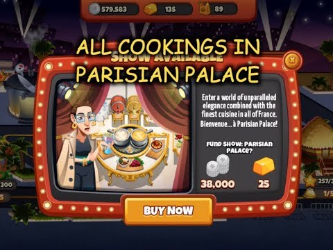 All Cookings In Parisian Palace (Cooking Dash)