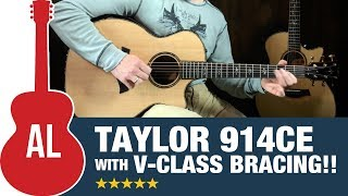 Taylor 914ce with V-Class Bracing!!! Hear the Difference WOW!