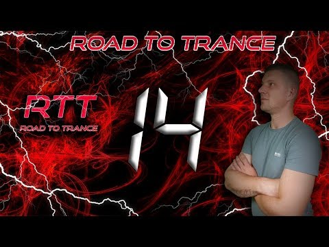 Road To Trance #14 (28.10.2018)
