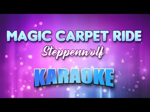 Steppenwolf - Magic Carpet Ride (Karaoke & Lyrics)