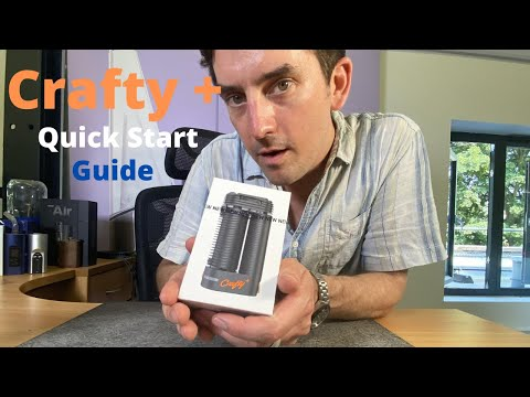Storz & Bickel Crafty + Quick Start User Guide