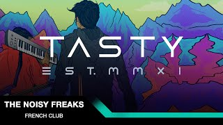 Repeat youtube video The Noisy Freaks - French Club [Tasty Release]
