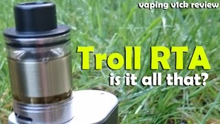 Wotofo Troll RTA - Is It All That? + Wicking Tutorial