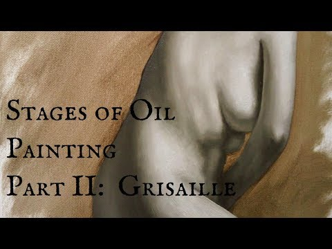 Stages of Oil Painting Part II:  Grisaille