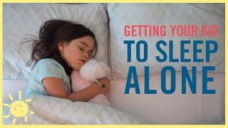 TIPS | Getting Your Kid to Sleep ALONE!