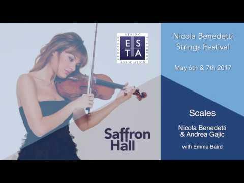 Nicola Benedetti Strings Festival 2017: Scales