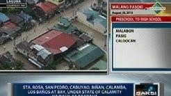 Sta. Rosa, San Pedro, Cabuyao, Biñan, Calamba, Los Baños at Bay sa Laguna, under state of calamity