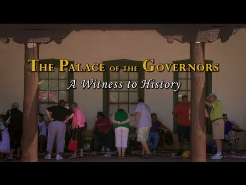 MOMENTS IN TIME | The Palace of the Governors: A Witness to History | New Mexico PBS