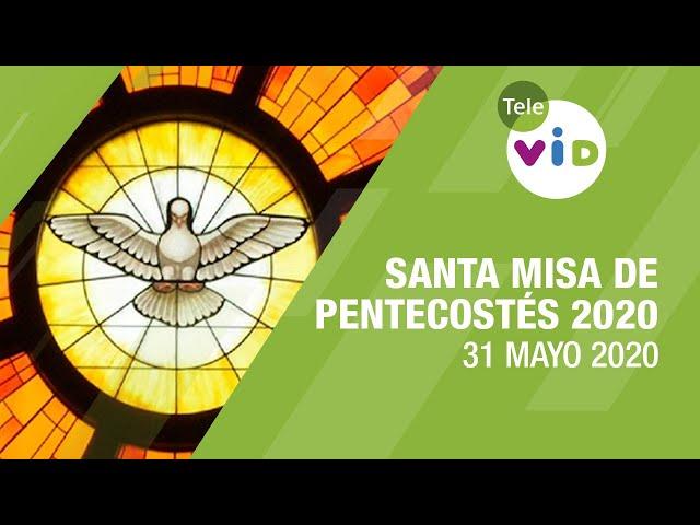 Santa Misa Pentecostés 2020, 31 Mayo 2020, Padre Juan Diego Ruiz y Fray Jorge Iván Duque – Tele VID