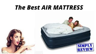 Top 10 Best Air Mattresses for Everyday Use 2019