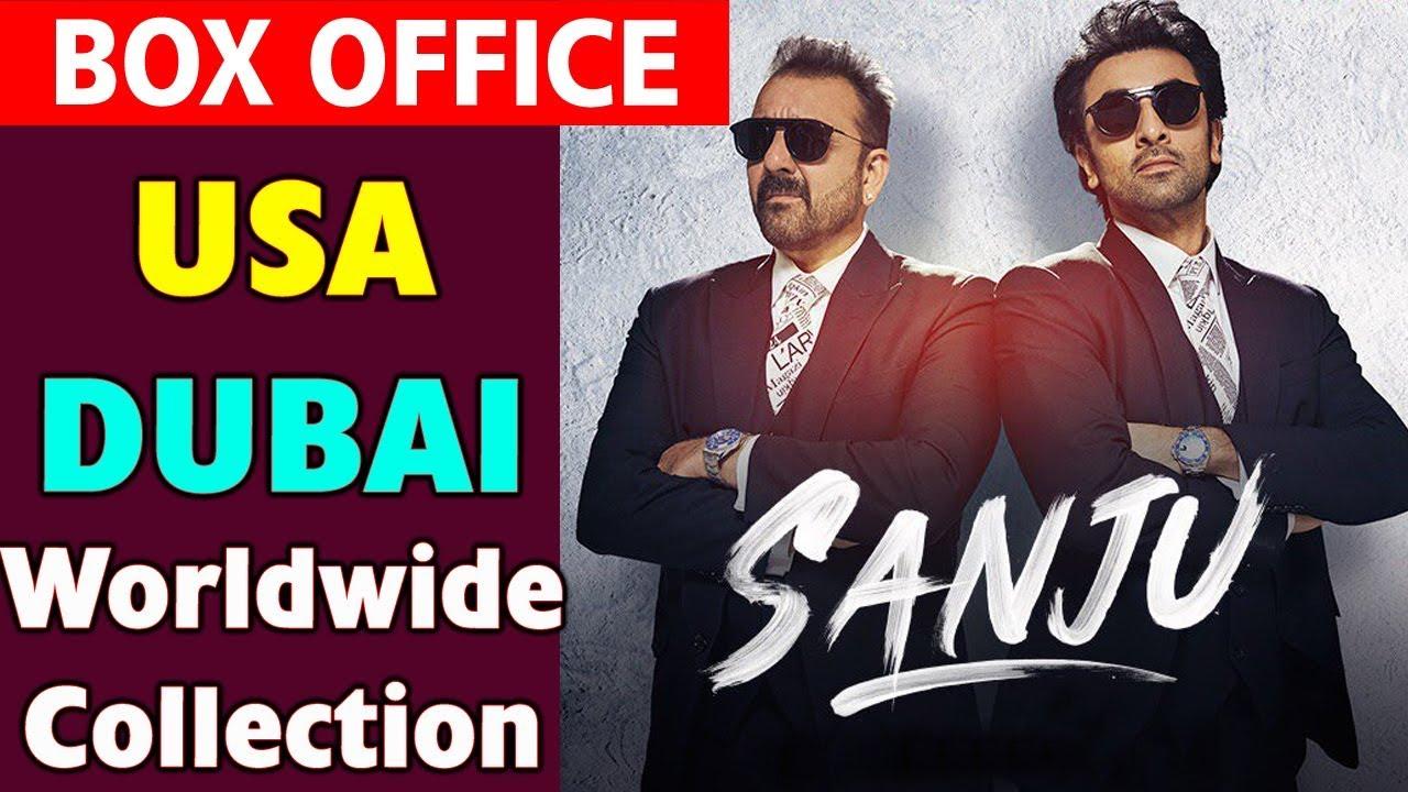 box office collection of sanju worldwide
