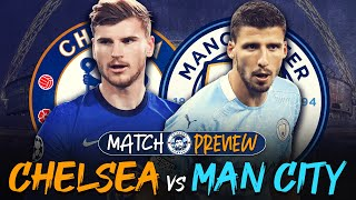 BIG GAME AFTER BIG GAME! | Chelsea vs Man City | MATCH PREVIEW