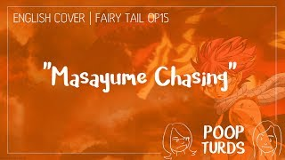 Masayume Chasing | English Cover | Fairy Tail OP15