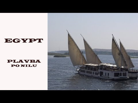EGYPT 2017    / PLAVBA PO NILU / Cruise on the Nile