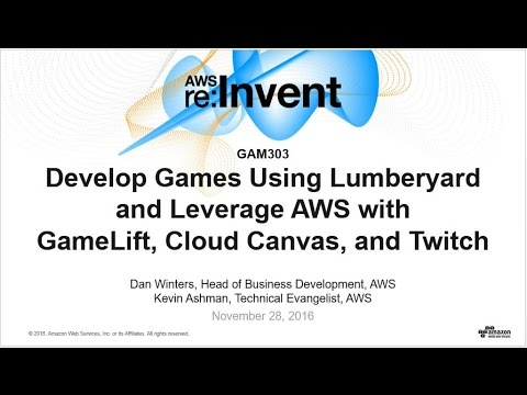 AWS re:Invent 2016: Develop Using Lumberyard & Leverage AWS (GAM303)
