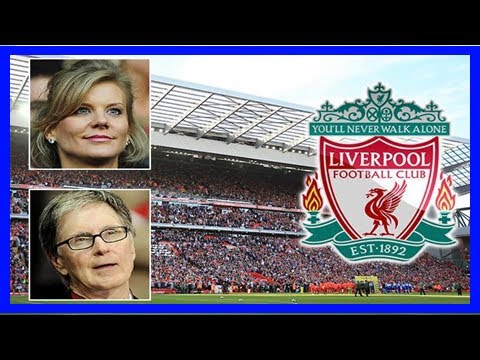 Liverpool owners slap £1billion price-tag on the club as amanda staveley launches incredible takeov