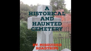 A Historical Cemetery with an interesting Past