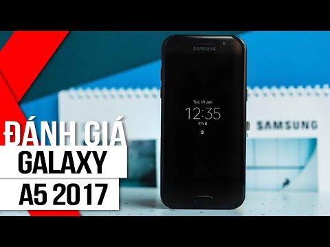 FPT Shop - Đánh giá Galaxy A5 2017 sau hơn 1 tháng sử dụng: Đáng đồng tiền bát gạo