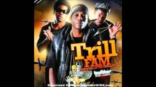 Trill Fam Turn The Beat Up