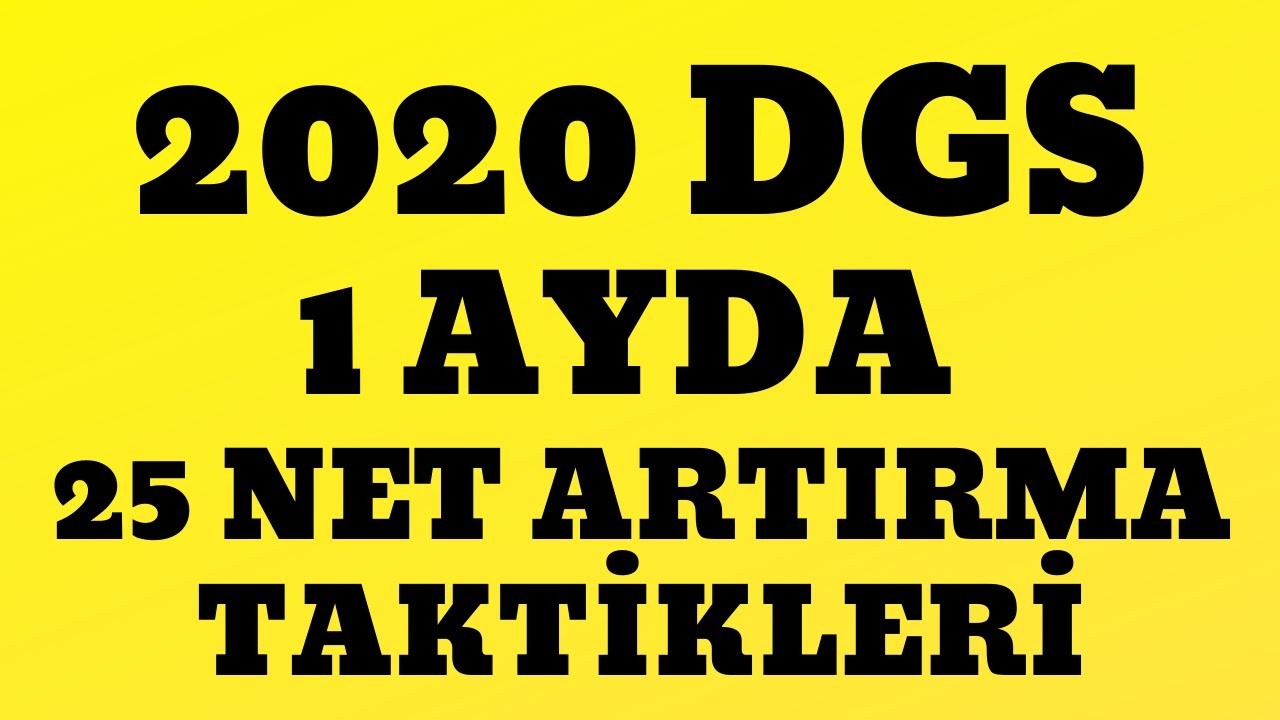 2020 DGS/  1 AYDA 25 NET ARTIRMA TAKTİKLERİ