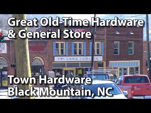 Town Hardware & General Store - Black Mountain, NC