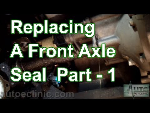 Part 1 How To Replace A Front Axle Shaft Seal (RH Front) Chevy GMC  YouTube