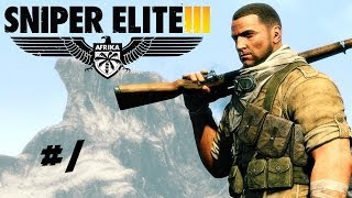 Sniper Elite 3 Playthrough Ep. 1