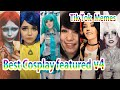 【cosplay】Best tik tok million clicks memes compilation v4《Tkmemes》