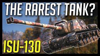 ► ISU-130, The Rarest Tank in World of Tanks?