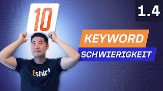 Keyword-Recherche Teil 3: Die Ranking-Schwierigkeit ermitteln - 1.4. SEO-Kurs von Ahrefs