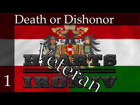 Hearts of Iron 4: Death or Dishonor STREAM - Austria-Hungary(Veteran Difficulty) Part 1