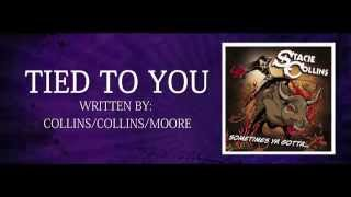 Stacie Collins - Tied To You - Lyric Video