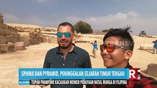 Wisata Sphinx & Pyramid | REDAKSI PAGI (26/12/19)