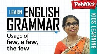 Learn English Grammar | Usage of few, a few, the few | Determiner Grammar | Basic English Grammar