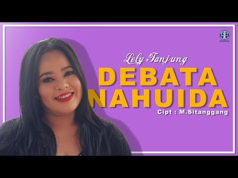 DEBATA NAHUIDA (Official Music Video) - Lely Tanjung