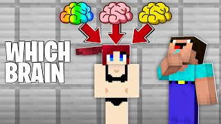 WHICH BRAIN to PUT in GIRL in Minecraft ?!