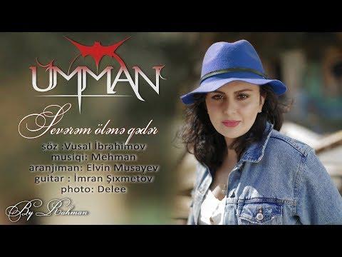 Ümman - Sevərəm ölənə qədər (Official Audio 2018)
