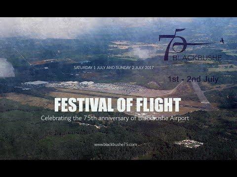 Blackbushe FESTIVAL OF FLIGHT - July 1st/July 2nd 2017