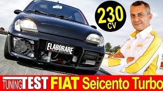 Fiat 600 Turbo   Tuning Test & Pure Sound